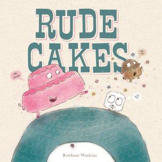 Rude Cakes