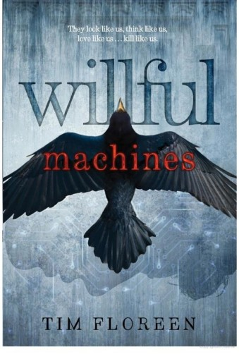 Willful-Machines-Tim-Floreen